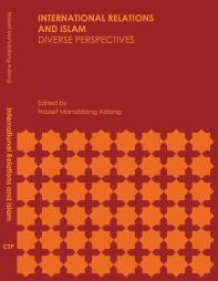 International Relations and Islam: Diverse Perspectives